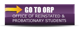 go to Office of Reinstated and Probationary Students