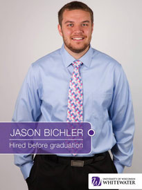 Jason Bichler - Hired before graduation - University of Wisconsin - Whitewater | Business School - Wisconsin, USA