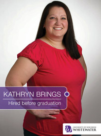 Kathryn Brings - Hired before graduation - University of Wisconsin - Whitewater | Business School - Wisconsin, USA