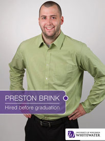 Preston Brink - Hired before graduation - University of Wisconsin - Whitewater | Business School - Wisconsin, USA