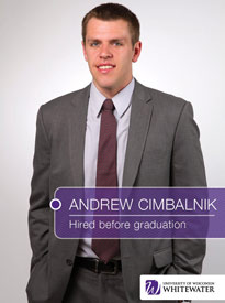 Andrew Cimbalnik - Hired before graduation - University of Wisconsin - Whitewater | Business School - Wisconsin, USA