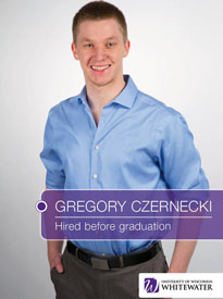 Gregory Czernecki - Hired before graduation - University of Wisconsin - Whitewater | Business School - Wisconsin, USA