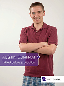 Austin Durham - Hired before graduation - University of Wisconsin - Whitewater | Business School - Wisconsin, USA