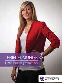 Erin Edmunds - Hired before graduation - University of Wisconsin - Whitewater | Business School - Wisconsin, USA