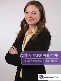 Tia Farrenkopf - Hired before graduation - University of Wisconsin - Whitewater | Business School - Wisconsin, USA