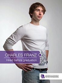 Charles Franz - Hired before graduation - University of Wisconsin - Whitewater | Business School - Wisconsin, USA