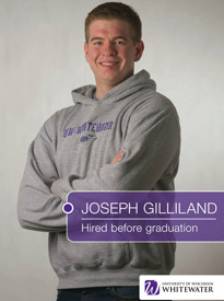 Joseph Gilliland - Hired before graduation - University of Wisconsin - Whitewater | Business School - Wisconsin, USA