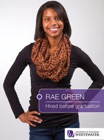 Rae Green - Hired before graduation - University of Wisconsin - Whitewater | Business School - Wisconsin, USA