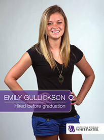 Emily Gullickson - Hired before graduation - University of Wisconsin - Whitewater | Business School - Wisconsin, USA