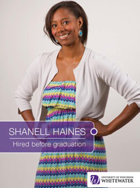 Shanell Haines - Hired before graduation - University of Wisconsin - Whitewater | Business School - Wisconsin, USA