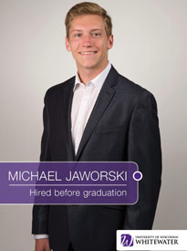 Michael Jaworski - Hired before graduation - University of Wisconsin - Whitewater | Business School - Wisconsin, USA