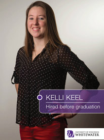 Kelli Keel - Hired before graduation - University of Wisconsin - Whitewater | Business School - Wisconsin, USA