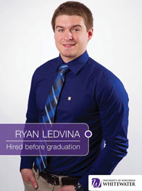 Ryan Ledvina - Hired before graduation - University of Wisconsin - Whitewater | Business School - Wisconsin, USA