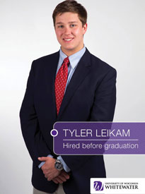 Tyler Leikam - Hired before graduation - University of Wisconsin - Whitewater | Business School - Wisconsin, USA