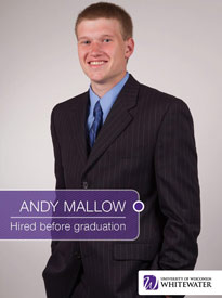 Andy Mallow - Hired before graduation - University of Wisconsin - Whitewater | Business School - Wisconsin, USA
