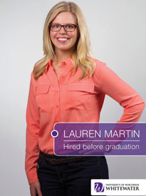 Lauren Martin - Hired before graduation - University of Wisconsin - Whitewater | Business School - Wisconsin, USA