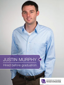 Justin Murphy - Hired before graduation - University of Wisconsin - Whitewater | Business School - Wisconsin, USA