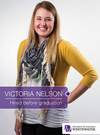 Victoria Nelson - Hired before graduation - University of Wisconsin - Whitewater | Business School - Wisconsin, USA