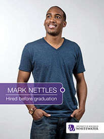 Mark Nettles - Hired before graduation - University of Wisconsin - Whitewater | Business School - Wisconsin, USA