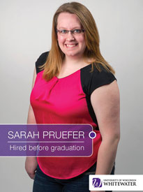 Sarah Pruefer - Hired before graduation - University of Wisconsin - Whitewater | Business School - Wisconsin, USA