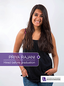 Priya Rajani - Hired before graduation - University of Wisconsin - Whitewater | Business School - Wisconsin, USA