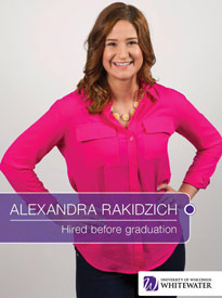 Alexandra Rakidzich - Hired before graduation - University of Wisconsin - Whitewater | Business School - Wisconsin, USA