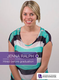 Jenna Ralph - Hired before graduation - University of Wisconsin - Whitewater | Business School - Wisconsin, USA