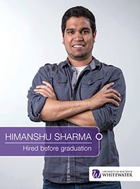 Himanshu Sharma - Hired before graduation - University of Wisconsin - Whitewater | Business School - Wisconsin, USA