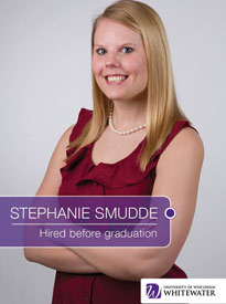 Stephanie Smudde - Hired before graduation - University of Wisconsin - Whitewater | Business School - Wisconsin, USA