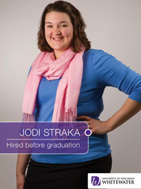 Jodi Straka - Hired before graduation - University of Wisconsin - Whitewater | Business School - Wisconsin, USA