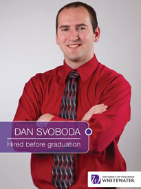 Dan Svoboda - Hired before graduation - University of Wisconsin - Whitewater | Business School - Wisconsin, USA