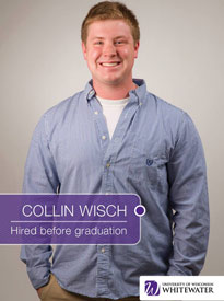 Collin Wisch - Hired before graduation - University of Wisconsin - Whitewater | Business School - Wisconsin, USA