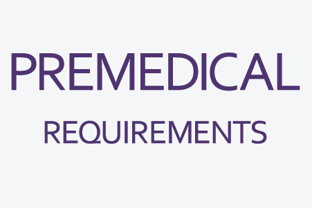 Premedical Requirements
