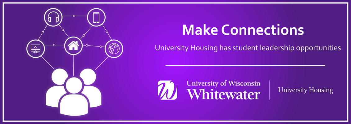 Make Connections: University Housing has student leadership opportunities