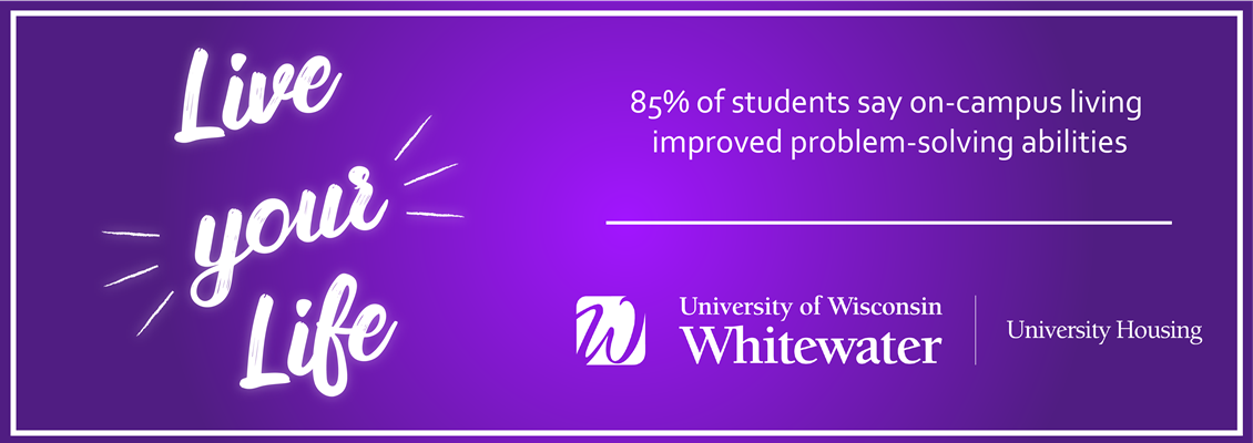 Live your Life: 85% of students say on-campus living improved problem-solving abilities