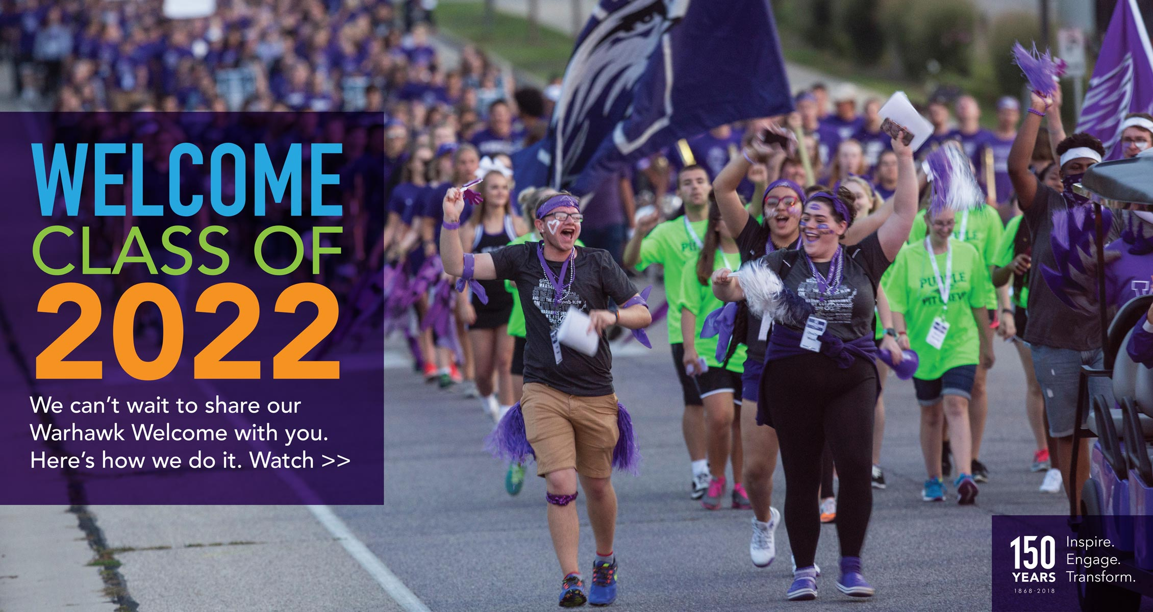 We can't wait to share our Warhawk Welcome with you. Here's how we do it. View >>