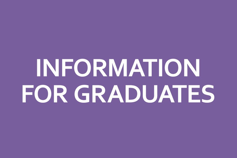 Information for graduates
