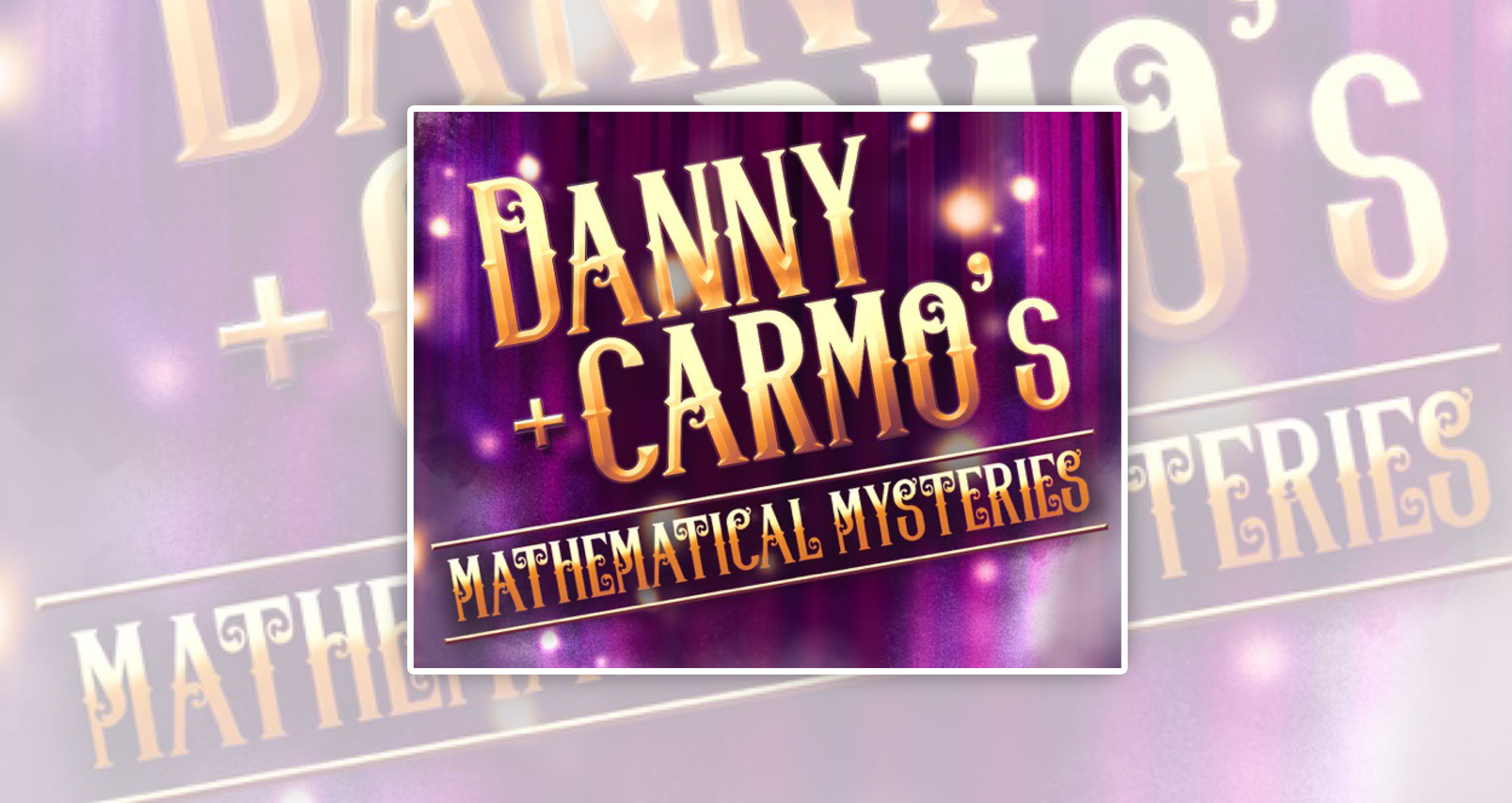 Danny Carmo's Mathematical Mysteries