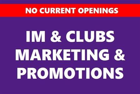 Student Coordinator of Marketing/Promotions for Intramural & Club Sports