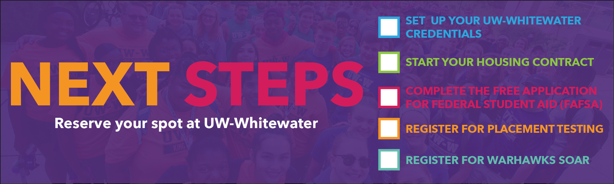 Next Steps: Reserve your spot at UW-Whitewater