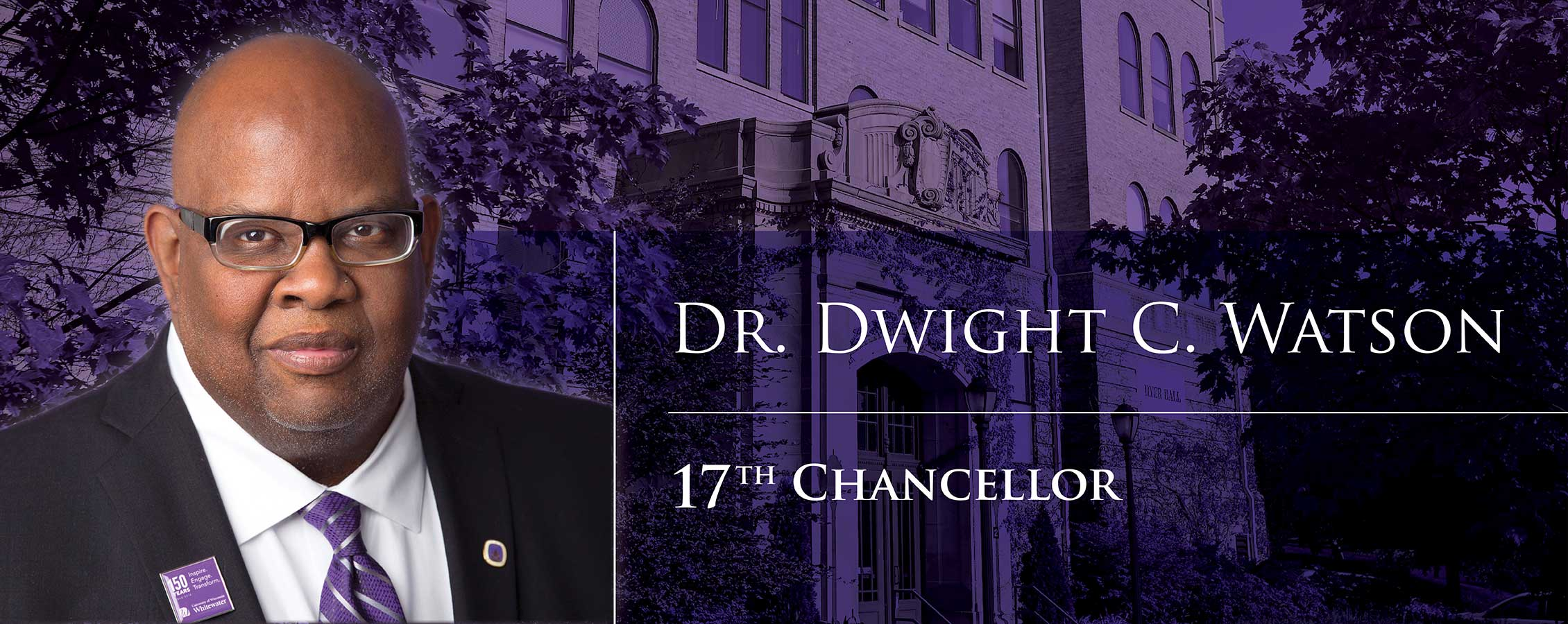 Dr. Dwight C. Watson | 17th Chancellor