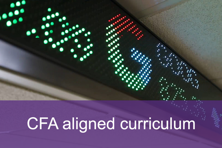 The MS in Finance curriculum is aligned with the CFA common body of knowledge