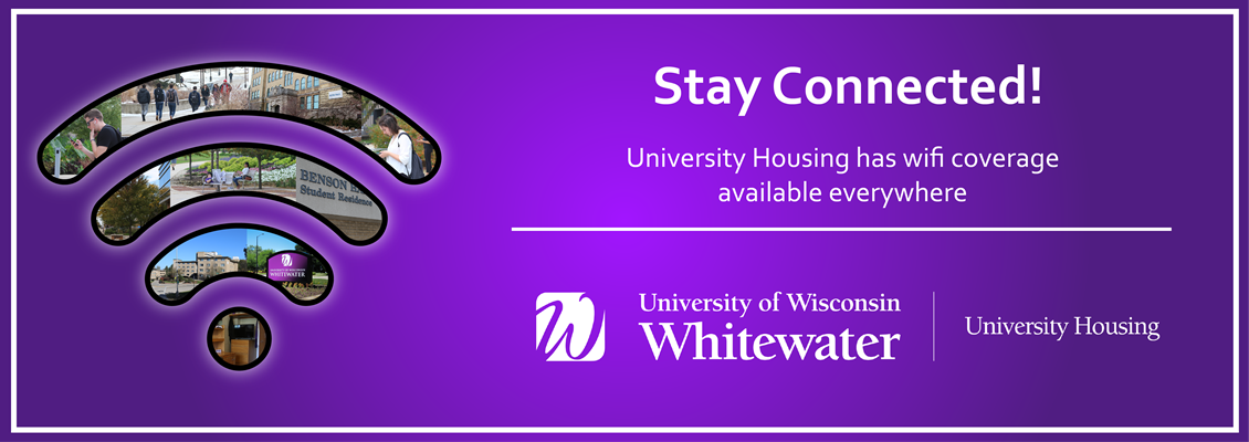 Stay Connected! University Housing has wifi coverage available everywhere