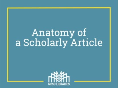 Anatomy of a Scholarly Article video from NCSU Library
